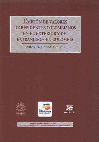 Emisi N De Valores De Residentes Colombianos En El Exterior Y De Extranjeros En Colombia