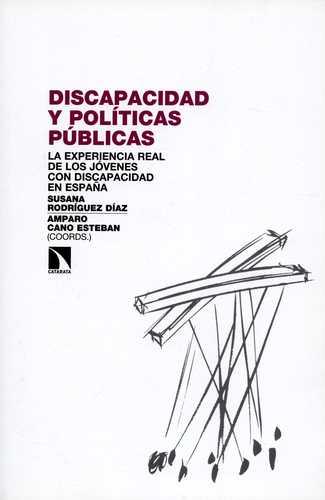 Discapacidad y políticas públicas. La experiencia real de