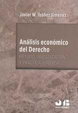 Análisis económico del derecho. Método, investigación y práctica jurídica