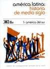 América Latina: historia de medio siglo (1). América del sur   comprar en libreriasiglo.com