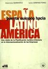 España puente europeo hacia Latinoamérica   comprar en libreriasiglo.com