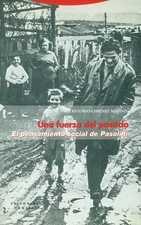 Una fuerza del pasado. El pensamiento social de Pasolini