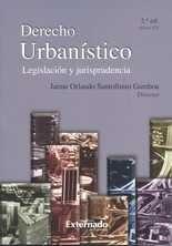 Derecho Urbanístico. Legislación y jurisprudencia