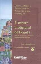Centro tradicional de Bogotá, El