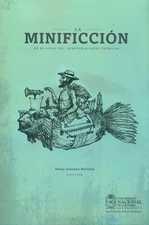 Minificción en el siglo XXI: aproximaciones teóricas, La