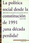 La Política social desde la constitución de 1991. Una década perdida?   comprar en libreriasiglo.com