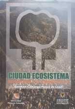 Ciudad ecosistema. Introducción a la ecología urbana