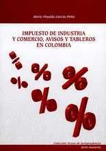 Impuesto de industria y comercio, avisos y tableros en Colombia