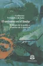 Universo es el límite. El futuro de la política exterior de Colombia, El