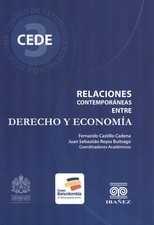Relaciones contemporáneas entre Derecho y Economía