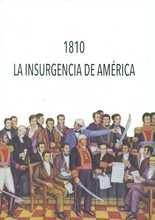 1810 La insurgencia de América