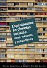 Experimentos en ciencias sociales: usos, métodos y aplicaciones   comprar en libreriasiglo.com