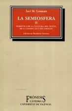 Semiosfera II. Semiótica de la cultura, del texto. de la conducta y del espacio, La