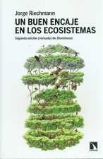 Un buen encaje en los ecosistemas. Segunda edición revisada de Biomímesis''