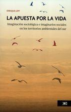 Apuesta por la vida. Imaginación sociológica e imaginarios sociales, La