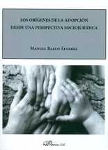 Orígenes de la adopción desde una perspectiva sociojurídica, Los