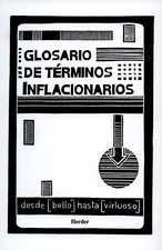 Glosario de términos inflacionarios. Desde [bello] hasta [virtuoso]