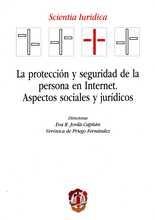 Protección y seguridad de la persona en internet. Aspectos sociales y jurídicos, La