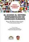 El Acceso al Sistema Interamericano de Derechos Humanos   comprar en libreriasiglo.com