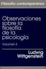 Observaciones sobre la filosofía de la psicología. Volumen 2
