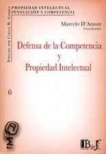 Defensa de la competencia y propiedad intelectual