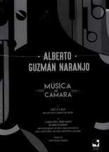 Música de cámara Alberto Guzmán Naranjo (incluye partituras)