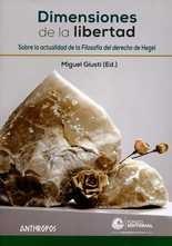 Dimensiones de la libertad. Sobre la actualidad de la Filosofía del derecho de Hegel