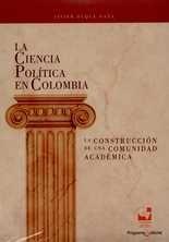 Ciencia política en Colombia. La construcción de una comunidad académica, La