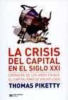 Crisis del capital en el siglo XXI: Crónicas de los años en que el capitalismo se volvió loco. La | comprar en libreriasiglo.com