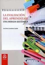 Evaluación del aprendizaje. Una mirada sistémica, La