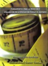 Fundamentos para la medición y evaluación en la educación física y el deporte