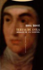 Teresa de Ávila. Biografía de una escritora