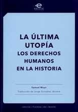 Última utopía. Los derechos humanos en la historia, La