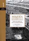 Minería y desarrollo (1) Aspectos jurídicos de la actividad minera | comprar en libreriasiglo.com