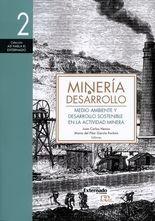 Minería y desarrollo (2) Medio ambiente y desarrollo sostenible en la actividad minera