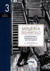 Minería y desarrollo (3) Competitividad y desempeño en el sector minero   comprar en libreriasiglo.com