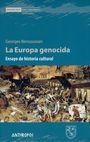 La Europa genocida   comprar en libreriasiglo.com
