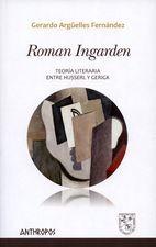 Roman Ingarden. Teoría literaria entre Husserl y Gerigk