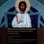 Renovaos en la mente y en el espíritu. Educación moral e investigación desde la historia de la vida