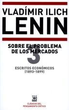 Escritos económicos (3) 1893-1899. Sobre el problema de los mercados