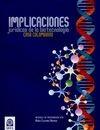 Implicaciones jurídicas de la biotecnología. Caso colombiano   comprar en libreriasiglo.com