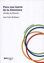 Para una teoría de la literatura (40 años de historia)
