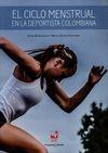 El ciclo menstrual en la deportista colombiana | comprar en libreriasiglo.com