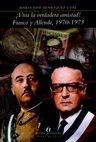 Viva la verdadera amistad! Franco y Allende, 1970-1973 | comprar en libreriasiglo.com