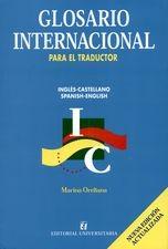 Glosario internacional para el traductor. Inglés-Castellano, Spanish-English