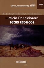 Justicia transicional: retos teóricos. Vol.1