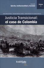 Justicia transicional: el caso de Colombia. Vol.2