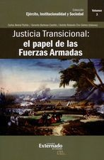 Justicia transicional: el papel de las Fuerzas Armadas. Vol.3