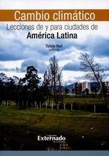 Cambio climático. Lecciones de y para ciudades de América Latina