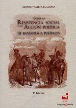 Entre la resistencia social y la acción política. De bandidos a políticos